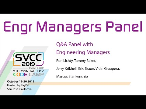 1:15: Ron moderates a panel of senior software engineering managers: Silicon Valley Code Camp, Sat, Oct. 19, 2019